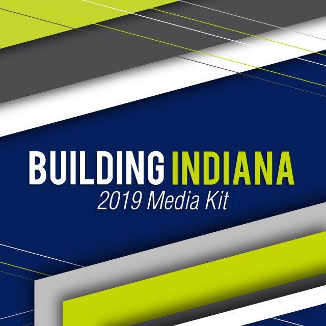Building Indiana 2018 Media Kit